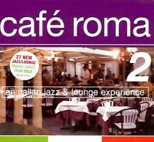 CAFE ROMA VOL 2: AN ITALIAN JAZZ & LOUNGE EXPERIENCE various (sealed 2X CD)