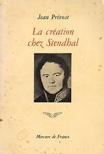 LA CRÉATION CHEZ STENDHAL PAR JEAN PRÉVOST AU MERCURE DE FRANCE 1971