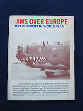 JAWS OVER EUROPE: WWII B-24 BOMBERS - SIGNED by Author to Director DELBERT MANN