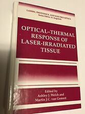 Optical-Thermal Response of Laser Irradiated Tissue, 1st Ed, 1995, hardcover
