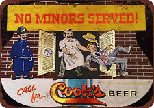 Cook's Beer No Minors Served Vintage Reproduction Metal Sign 12 x 8