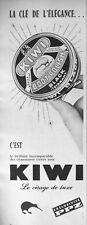 PUBLICITÉ DE PRESSE 1959 CIRAGE KIWI BRILLANT INCOMPARABLE DES CHAUSSURES