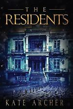 The Residents: (A Psychological Horror) by Kate Archer (English) Paperback Book