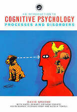 An Introduction to Cognitive Psychology: Processes and Disorders, Groome, David