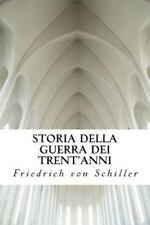 Storia Della Guerra Dei Trent'anni (Paperback or Softback)