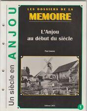 L'Anjou au début du siècle (XXe) Paul Joanne Les dossiers de la mémoire N°1