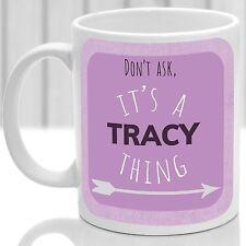 Tracy's mug, Its a Tracy thing (Pink)