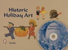 Historic Holiday Art: New Year, Valentines, St. Patrick's Day, Easter,-ExLibrary