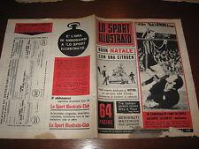 LO SPORT ILLUSTRATO GAZZETTA 1965/47 FACCHETTI INTER NINO BENVENUTI MILAN NAPOLI