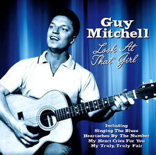 GUY MITCHELL ~ LOOK AT THAT GIRL NEW SEALED CD SINGING THE BLUES, MY TRULY FAIR