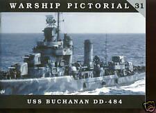 Warship Pictorial # 31 -USS Buchanan DD-484 ( Gleaves Class)   by Wiper, sb  new