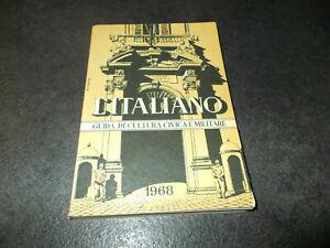 L'ITALIANO Guida di cultura civica e militare S. Vagnoni Ministero difesa 1968