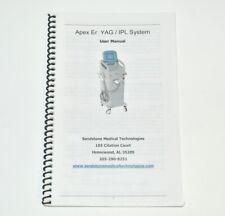 Sandstone Medical Apex Er Yag Ipl Laser User Manual Operator Guide Treatment