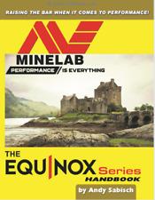 Minelab Equinox Handbook...Signed by the Author with Bonus
