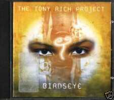 THE TONY RICH PROJECT - Birdseye   (CD New)