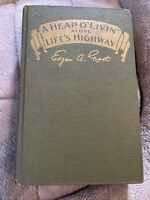 """Rare Vintage 1916 A Heap O' Livin Along Life's Highway"""" HB Book by Edgar Guest"""