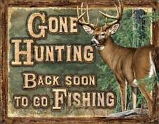 "Gone Hunting Tin Metal Sign 16""Wx12.5""H"