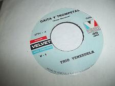TRIO VENEZUELA GAITA Y TROMPETAS /ALELUYA EN NAVIDAD 45 VELVET RECORDS VG+ TO EX