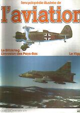 ENCYCLOPEDIE AVIATION N°12 LE BLITZKRIEG / INVASION DES PAYS BAS / LE VIGGEN