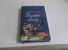 Beautiful Living by J. R. Miller (1998, Hardcover / Mixed Media) used