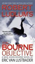 Robert Ludlum's The Bourne Objective Jason Bourne, Book 8