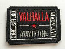 VALHALLA  Ticket Moral Tactical ARMY Patch     SK   524