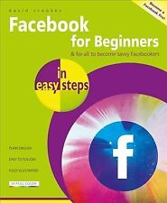 Facebook for Beginners in Easy Steps, Paperback by Crookes, David, Like New U...