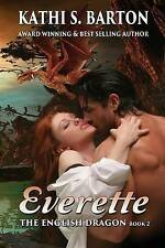 Everette: The English Dragon -- Erotic Paranormal Dragon Shifter Romance by...