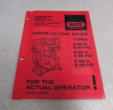 Hatz Diesel E80G E85G E89G E80FG E85FG E89FG Engines Instruction Book Manual