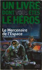 Un livre dont vous êtes le héros - Le Mercenaire de l'Espace