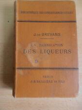 LIVRE LA FABRICATION DES LIQUEURS DE L'ABSINTHE J.DE BREVANS 1897 ALCOOL (ref 27