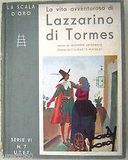 Lazzarino di Tormes Scala d'oro serie VI n.7 UTET 1938 ill. Mateldi