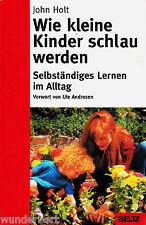 Como kleine NIÑOS inteligente son -selbststaendiges Aprender- John HOLT tb 1998