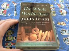 "Julia glass book ""The Whole World Over"""