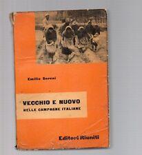 vecchio e nuovo nelle campagne italiane - emilio sereni - prima edizione 1956