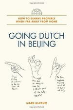 Going Dutch in Beijing: How to Behave Properly Whe