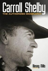 Carroll Shelby: The Authorized Biography - Motorbooks 1st Edition NEW & RARE!