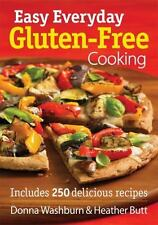 Easy Everyday Gluten-Free Cooking: Includes 250 Delicious Recipes-ExLibrary