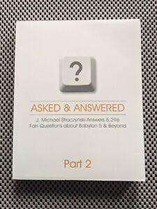 Babylon 5 J Michael Straczynski Asked & Answered Part 2 Book