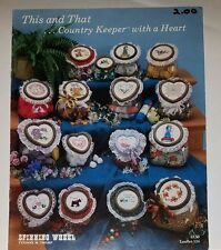 M012 SPINNING WHEEL 1985, THIS AND THAT...COUNTRY KEEPER WITH A HEART ~ 16 CROSS