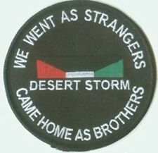 We went as Strangers Came Home as Brothers Desert Storm War Patch  Veteran new