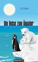 Die Reise zum Äquator, Like New Used, Free shipping in the US