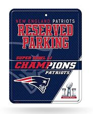 New England Patriots 2017 Super Bowl LI Champions METAL Wall Parking Sign