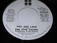 The Five Satins Featuring Fred Paris: You Are Love / (Same) 45 - Soul