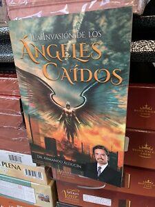 La Invacion De Los Angeles Caidos Dr Armando Alducin
