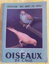 LES OISEAUX DE CAGE CORDON BLEU CANARIS SERIN 1966