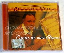 CLAUDIO VILLA - CANTA LA SUA ROMA - CD Sigillato