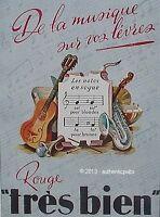 PUBLICITE ROUGE TRES BIEB ROUGE A LEVRES NOTE DE MUSIQUE INSTRUMENT DE 1944 AD