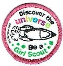 OFFICIAL GIRL SCOUTS Discover the Universe Fun Patches Crest Badge BE A Rocket