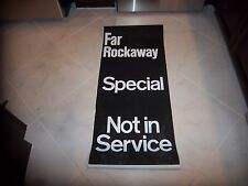 NYC NY SUBWAY VINTAGE COLLECTIBLE ROLL SIGN FAR ROCKAWAY SPECIAL NOT IN SERVICE
